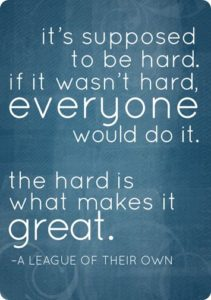 hard_great_quote